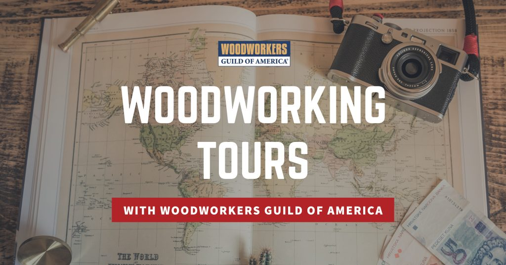 Woodworking Tours with WoodWorkers Guild of America