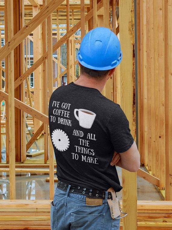 Woodworking shirt coffee shirt woodworking and coffee shirt | Etsy